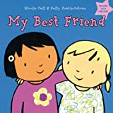 Featherstone, Sally: My Best Friend (Dealing with Feelings)