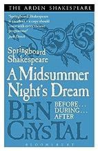 Springboard Shakespeare: A Midsummer…