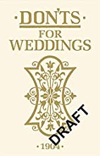 Don'ts for Weddings by Anonymous