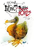 Steadman, Ralph: Ralph Steadman's Extinct Boids