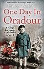 One Day in Oradour - Helen Watts
