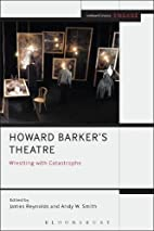 Howard Barker's Theatre: Wrestling with…