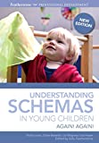Louis, Stella: Understanding Schemas in Young Children: Again! Again!