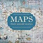 Maps: their untold stories by Mitchell Rose