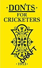 Don'ts for Cricketers by Anonymous