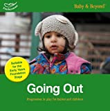 Beswick, Clare: Going Out: Progression in Play for Babies and Children