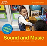 Williams, Liz: Sound and Music: Progression in Play for Babies and Children