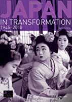 Japan in Transformation, 1945-2010 by Jeff…