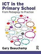 Ict in the Primary School: From Pedagogy to…