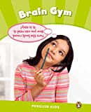 Miller, Laura: Penguin Kids 4 Brain Gym Reader CLIL (Penguin Kids (Graded Readers)) (French Edition)