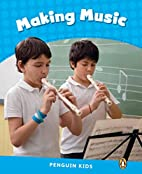 Level 1: Making Music CLIL (Pearson English…