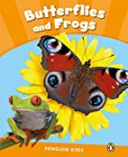 Penguin Kids: Butterflies and Frogs CLIL…