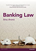 Banking Law by A. Arora