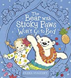 Vulliamy, Clara: The Bear with Sticky Paws Won't Go to Bed