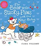 Vulliamy, Clara: Bear with Sticky Paws and the New Baby