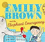Layton, Neal: Emily Brown and the Elephant Emergency