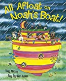 Tony Mitton: All Afloat on Noah's Boat