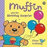 Vulliamy, Clara: Muffin and the Birthday Surprise