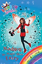 Madison the Magic Show Fairy by Daisy…