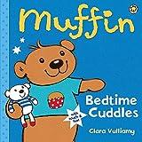 Vulliamy, Clara: Muffin: Bedtime Cuddles