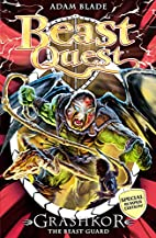 Beast Quest: Special 9: Grashkor the Beast…