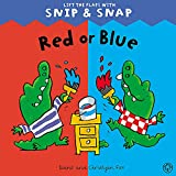 Fox, Diane: Red or Blue (Snip & Snap)