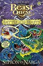 Beast Quest: Battle of the Beasts 3: Sepron…