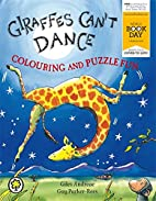 Giraffes Can't Dance Colouring and…