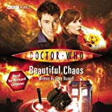 Russell, Gary: Doctor Who: Beautiful Chaos: An Abridged Doctor Who Novel