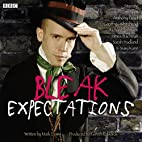 Bleak Expectations: The Complete Third…
