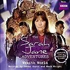 The Sarah Jane Adventures: Wraith World…