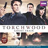 James Goss: Torchwood: Ghost Train