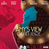 Hare, David: Amy's View: Classic Radio Theatre Series