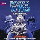 Marter, Ian: Doctor Who: Earthshock: Unabridged Classic Doctor Who Novel