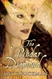Hickman, Katie: The Pindar Diamond