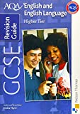 Pilgrim, Imelda: AQA GCSE English and English Language Higher Revision Guide