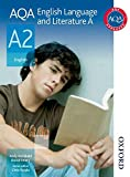 Archibald, Andy: AQA English Language and Literature A A2: Student Book: a Student Book