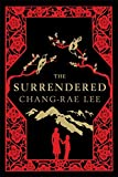 Chang-rae Lee: The Surrendered