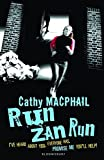 MacPhail, Catherine: Run, Zan, Run