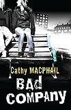 MacPhail, Catherine: Bad Company