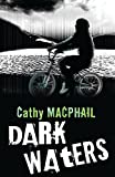 MacPhail, Catherine: Dark Waters