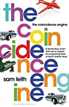 The Coincidence Engine by Sam Leith