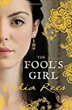 Rees, Celia: The Fool's Girl