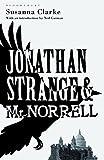 Clarke, Susanna: Jonathan Strange and Mr Norrell: The Bloomsbury Phantastics