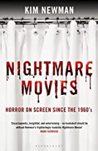 Nightmare Movies: Horror on Screen Since the…