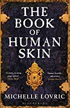 Book of Human Skin by Michelle Lovric