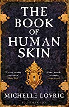 The Book of Human Skin by Michelle Lovric