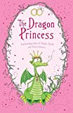 Baker, E. D.: Dragon Princess and Other Tales of Magic, Spells and True Luuurve