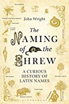 The Naming of the Shrew: A Curious History…