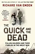 The Quick and the Dead: Fallen Soldiers and…